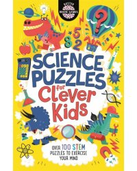 Science Puzzles for Clever Kids: Over 100 STEM Puzzles
