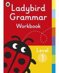 Ladybird Grammar. Workbook. Level 1