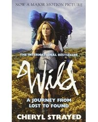 Wild. A Journey from Lost to Found