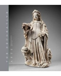 The Decorative Arts. Volume 1. Sculptures, enamels, maiolicas and tapestries