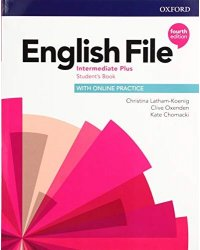 English File. Intermediate Plus. Student's Book with Online Practice