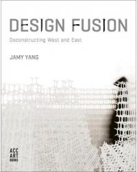 Design Fusion. Deconstructing West and East