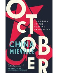 October. The Story of the Russian Revolution
