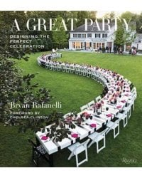 A Great Party. Designing the Perfect Celebration