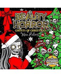 The Beauty of Horror. Ghosts of Christmas