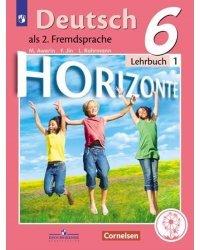 Немецкий язык. Второй иностранный язык. 6 класс. Учебник. В 4-х частях. Часть 1 (для слабовидящих обучающихся)