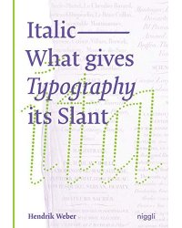 Italic. What gives Typography its emphasis