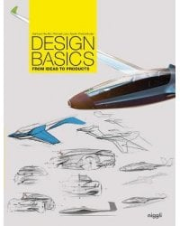 Design Basics. From Ideas to Products