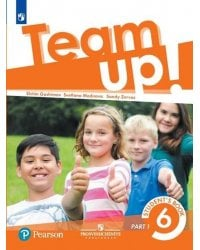 Английский язык. Team Up! Вместе. 6 класс. Учебник. В 2-х частях. Часть 1