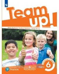 Английский язык. Team Up! Вместе. 6 класс. Учебник. В 2-х частях. Часть 2