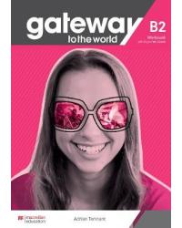 Gateway to the World B2. Workbook with Digital Workbook