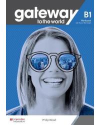 Gateway to the World B1. Workbook with Digital Workbook