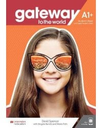 Gateway to the World A1+. Student's Book with Student's App and Digital Student's Book