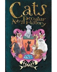 Cats. A Very Peculiar History