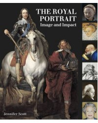 The Royal Portrait. Image and Impact