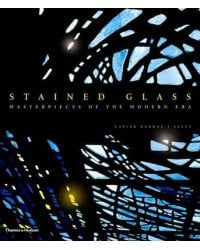 Stained Glass. Masterpieces of the Modern Era
