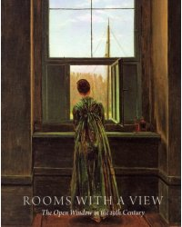 Rooms with a View. The Open Window in the Nineteenth Century