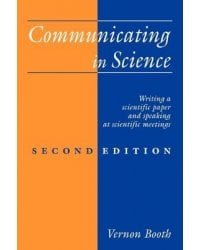 Communicating in Science. Writing a Scientific Paper and Speaking at Scientific Meetings