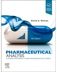 Pharmaceutical Analysis. A Textbook for Pharmacy Students and Pharmaceutical Chemists