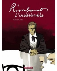 Rimbaud l'indesirable