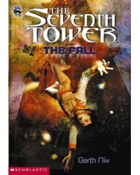 The Seventh Tower. The Fall
