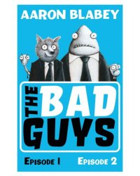 The Bad Guys. Episode 1 and 2
