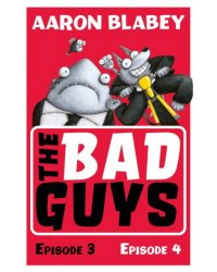 The Bad Guys. Episode 3 and 4