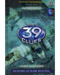 The 39 Clues 6. In Too Deep