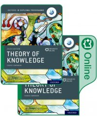 Oxford IB Diploma Programme: IB Theory of Knowledge. Print and Enhanced Online Course Book Pack