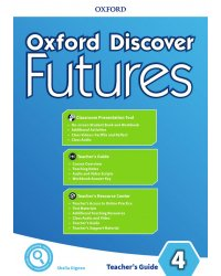 Oxford Discover Futures. Level 4. Teacher's Pack