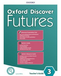 Oxford Discover Futures. Level 3. Teacher's Pack
