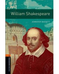 Oxford Bookworms Library 2: William Shakespeare with Audio Download (access card inside)