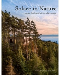 Solace in Nature. Homes that blend with the landscape