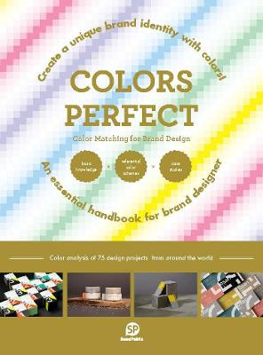 Colors Perfect. Color Matching for Brand Design