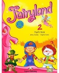 Fairyland 2. Pupil's Book