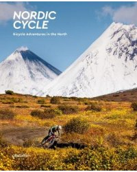 Nordic Cycle. Bicycle Adventures in the North