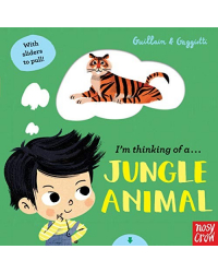 I'm Thinking of a Jungle Animal. Board Book