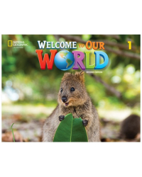 Welcome to Our World 1. Activity Book