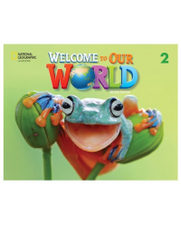 Welcome to Our World 2. Activity Book
