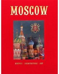 Москва. История. Архитектура. Искусство