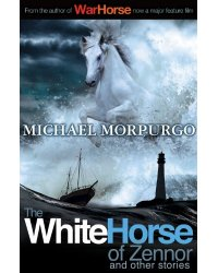 White Horse of Zennor and Other Stories