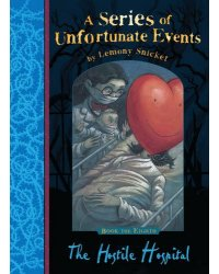 A Series of Unfortunate Events 8: The Hostile Hospital
