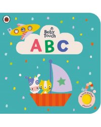 Baby Touch: ABC. Touch-and-Feel board book