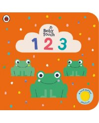 Baby Touch: 123. Touch-and-Feel Board book
