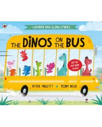 The Dinos on the Bus (Ladybird Sing-along Stories)